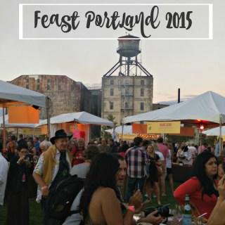 A Recap of Feast Portland 2015