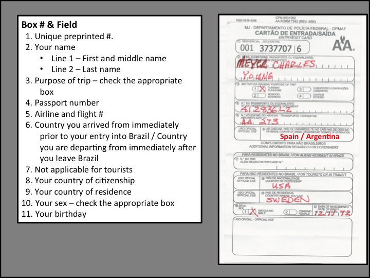 How to get through Brazilian Immigration and Customs, & complete the entry forms required for most tourists!