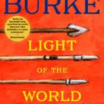 Book 7 of 2014 – Light of the World – James Lee Burke