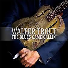 The Blues Came  Callin'