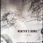 2014 Reads – How to Write Short has an impact on reading Daniel Woodrell's Winter's Bone!