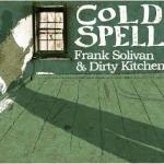 New Americana from Frank Solivan and Dirty Kitchen – Cold Spell!! – I Love his Mandolin!