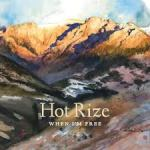 New Bluegrass from Hot Rize – When I'm Free – Note to Band: 24 yrs between albums is too long!!
