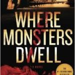 Where Monsters Dwell – (Odd Singsaker Book #1) – Jorgen Brekke – Hop on the Brekke Bandwagon!!