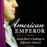 Book 5 of 2012 – American Emperor – David O. Stewart