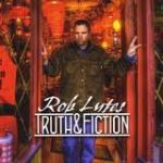 New Friend – Rob Lutes – Truth & Fiction