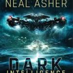 Dark Intelligence – Neal Asher
