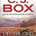 Off the Grid – C.J. Box