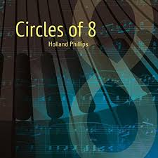 Circles of 8 - Holland Phillips