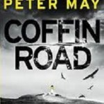 An Excellent Return to the Outer Hebrides in Peter May's Coffin Road