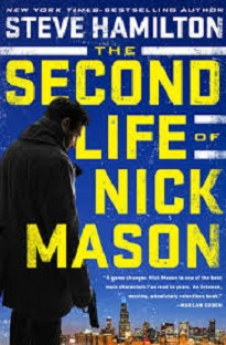 The Second Life of Nick Mason - Steve Hamilton