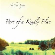 Part of a Kindly Plan - Nathan Speir