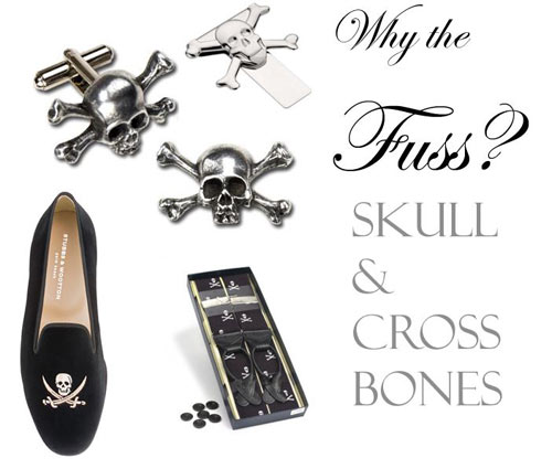 why-fuss-skull-crossbones