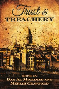 Cover of Trust and Treachery: Tales of Power and Intrigue anthology