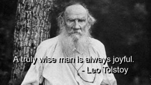 Ridiculous Tolstoy quote: easy to say if you have money and freedom.