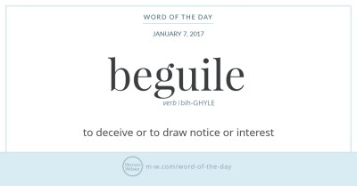 Word of the Day: Beguile | Merriam-Webster
