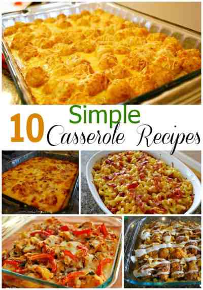 10 Simple Casserole Recipes - Food Fun Friday - Mess for Less