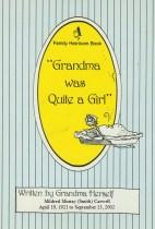 Grandma was Quite a Girl
