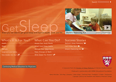 Go to Harvard Medical School's Get Sleep website.