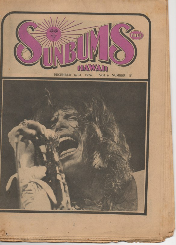 Check the year: 1974. Hawaii was hip to Aerosmith before anywhere else, besides Boston