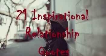 21 Inspirational Relationship Quotes
