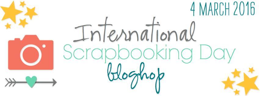 INternational Scrapbooking Day Blog Hop