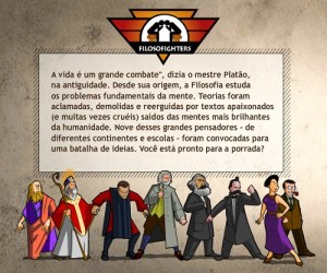 Filosofighters, jogo criado pela Abril para introduzir os pensamentos dos principais filosofos.