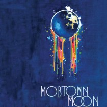 Mobtown Moon
