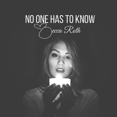 "Becca Roth Releases Video for ""No One Has To Know"""