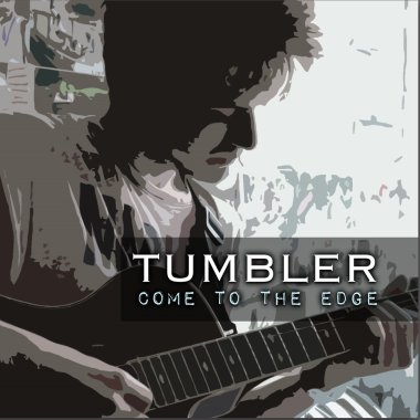 Come To The Edge With Folk Rockers Tumbler