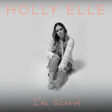 I'm Scared – An Interview with Holly Elle