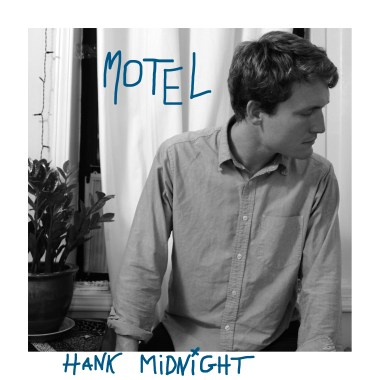 Welcome to Hank Midnight's Motel