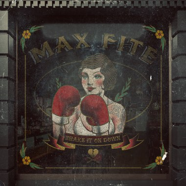 Max Fite Will Make You Shake It On Down With New Album