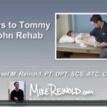 The Keys to Tommy John Rehabilitation