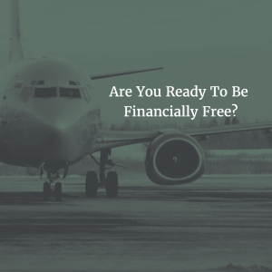 Are You Ready To Be Financially Free