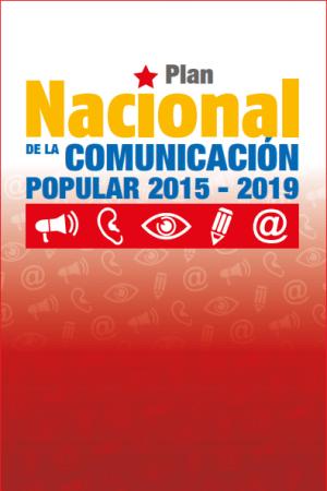 Plan Nacional de la Comunicación Popular 2015-2019