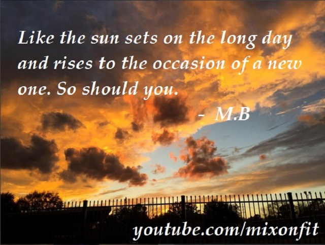 Inspirational Quote Sun Sets
