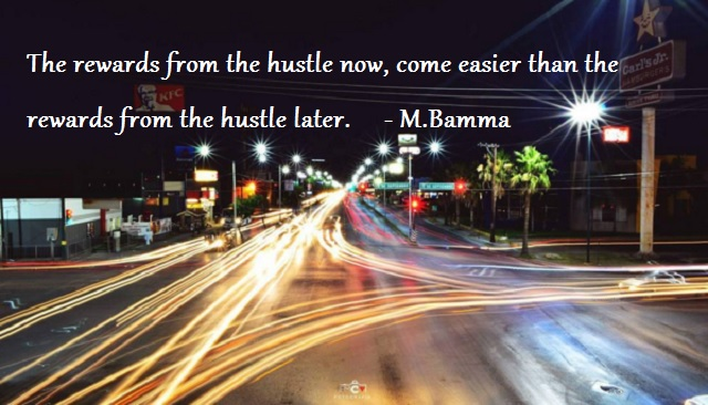 hustle now motivation