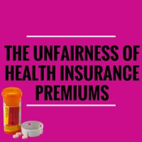 The Unfairness of Health Insurance Premiums