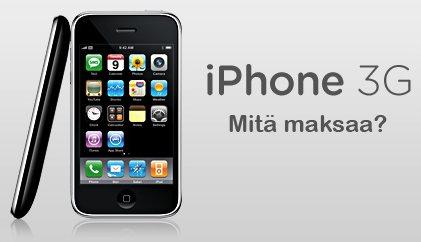 iPhone 3G Mitä maksaa?