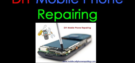 DIY Mobile Phone Repairing