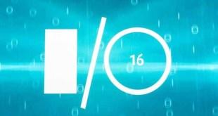 Google IO 2016 Major Announcements