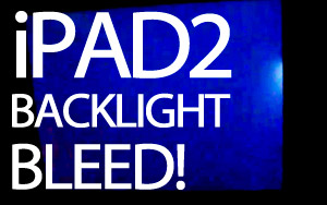 ipad2-blacklight-bleed
