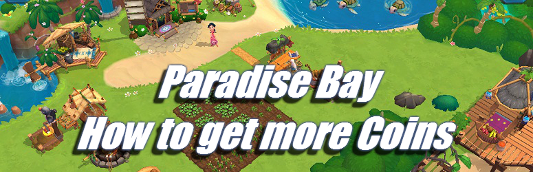 paradise-bay-get-more-coins-Fe
