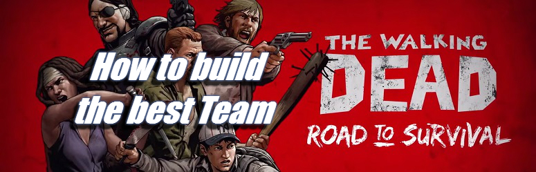 best-team-the-walking-dead-road-to-survival