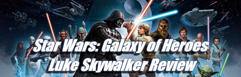 Luke-Skywalker-Review-Star-Wars-Galaxy-of-Heroes-f