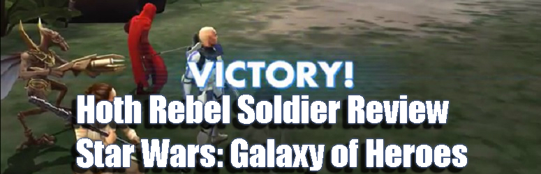 Hoth-Revel-Soldier-Review-swgoh-f