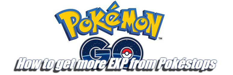 How-to-get-more-EXP-from-pokestops-pokemon-go-f