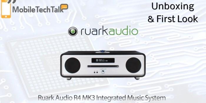 ruark audio r4 mk3 first look mobiletechtalk. Black Bedroom Furniture Sets. Home Design Ideas