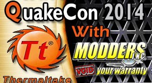 Win-a-seat-at-QuakeCon 2014-with- Thermaltake-and Modders Inc